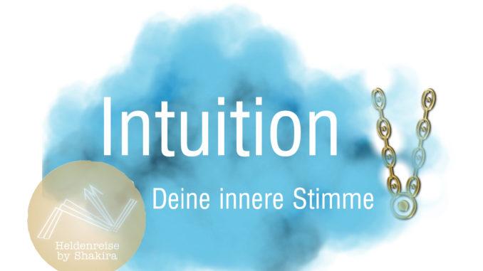 Intuition - deine innere Stimme